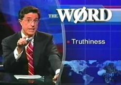 Colbert and Truthiness