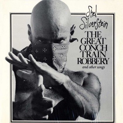 FRONT shel_silverstein_the_great_conch_train_robbery_0001