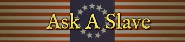 Ask a Slave Banner