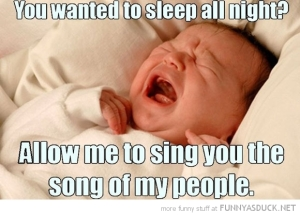 funny-pictures-baby-crying-sleep-all-night-sing-song-people