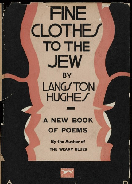 Langston Hughes Fine clothes to the Jew