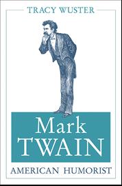 Wuster Mark Twain American Humorist